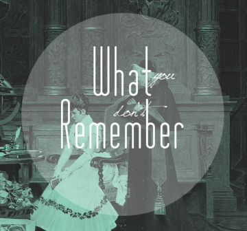 What You Don't Remember Poem Cover Photo